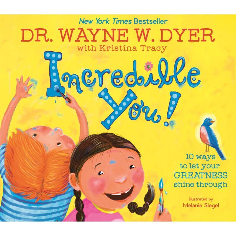 cover of book Dr Wayne Dyer incredible you